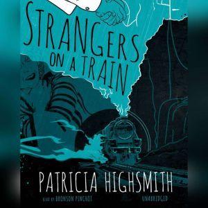 Strangers on a Train, Patricia Highsmith