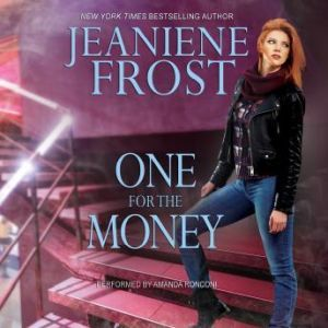 One for the Money, Jeaniene Frost