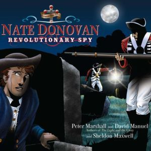 Nate Donovan: Revolutionary Spy, Peter Marshall