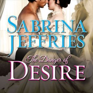The Danger of Desire, Sabrina Jeffries