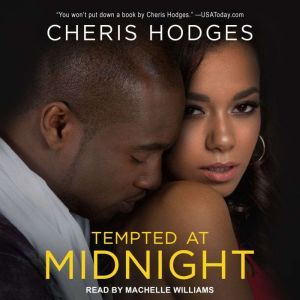 Tempted at Midnight, Cheris Hodges