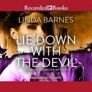 Lie Down with the Devil, Linda Barnes