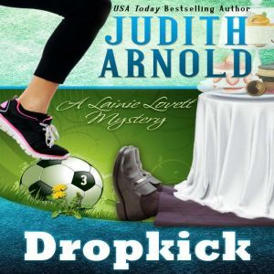 Dropkick: A Lainie Lovett Mystery, Judith Arnold