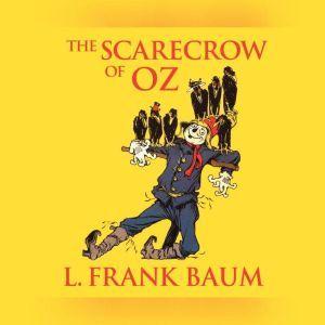 Scarecrow of Oz, The, L. Frank Baum