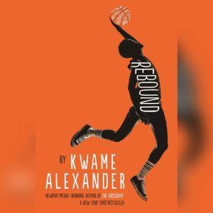 Rebound, Kwame Alexander