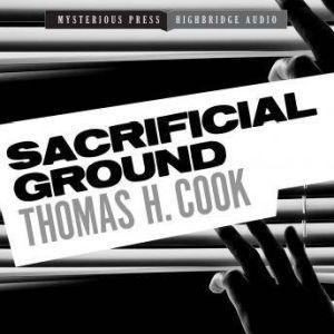 Sacrificial Ground: A Frank Clemons Mystery, Thomas H. Cook