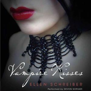 Vampire Kisses, Ellen Schreiber
