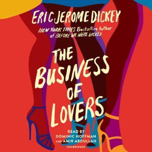 The Business of Lovers: A Novel, Eric Jerome Dickey
