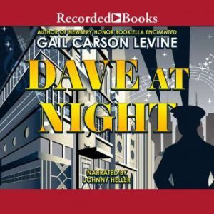Dave at Night, Gail Carson Levine