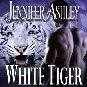 White Tiger, Jennifer Ashley