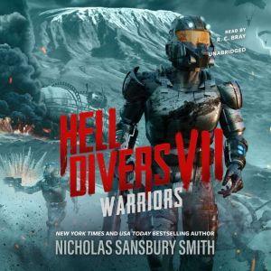 Hell Divers VII: Warriors, Nicholas Sansbury Smith