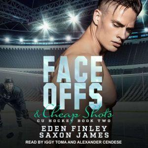 Face Offs & Cheap Shots, Eden Finley