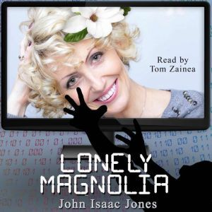 Lonely Magnolia, John Isaac Jones