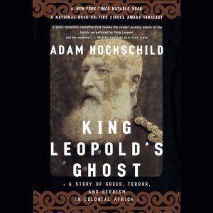 King Leopold's Ghost, Adam Hochschild