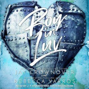 Boy In Luv, Jay Crownover