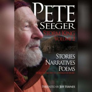 Pete Seeger: Storm King - Volume 2, Pete Seeger