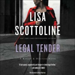 Legal Tender: A Rosato & Associates Novel, Lisa Scottoline