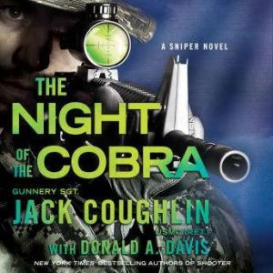 Night of the Cobra A Sniper Novel, Sgt. Jack Coughlin
