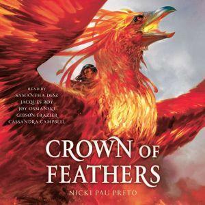 Crown of Feathers, Nicki Pau Preto