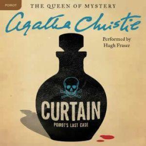 Curtain: Poirot's Last Case: A Hercule Poirot Mystery, Agatha Christie