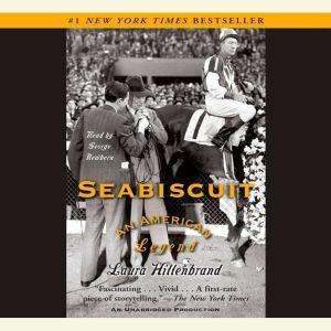 Seabiscuit: An American Legend, Laura Hillenbrand
