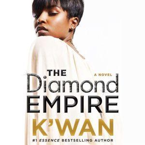 The Diamond Empire: A Novel, K'wan