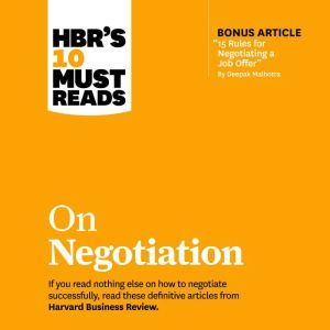 HBR's 10 Must Reads on Negotiation, Max H. Bazerman