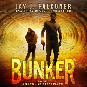 Bunker: Born to Fight, Jay J. Falconer
