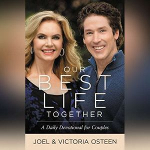 Our Best Life Together: A Daily Devotional for Couples, Joel Osteen