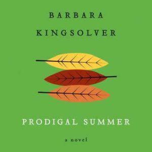 Prodigal Summer, Barbara Kingsolver