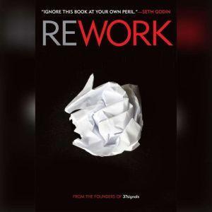 Rework, Jason Fried