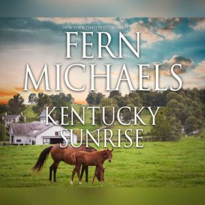 Kentucky Sunrise, Fern  Michaels