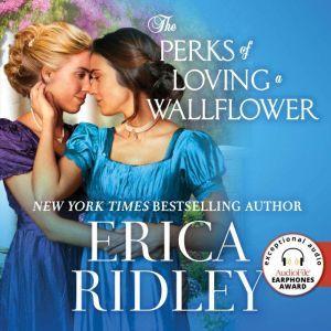 The Perks of Loving a Wallflower, Erica Ridley