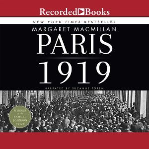 Paris 1919 Six Months That Changed the World, Margaret MacMillan