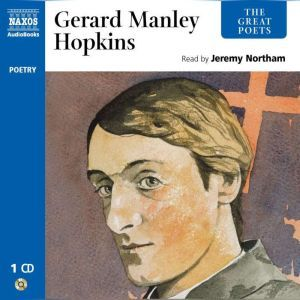 Gerard Manley Hopkins, Gerard Manley Hopkins