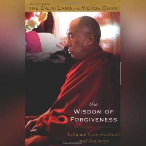 The Wisdom of Forgiveness, H. H. Dalai Lama