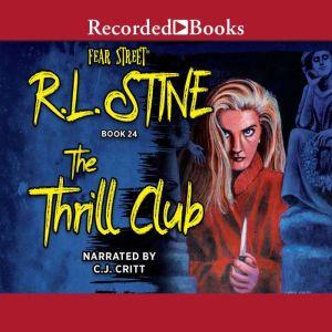 The Thrill Club, R. L. Stine