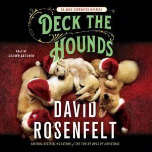 Deck the Hounds: An Andy Carpenter Mystery, David Rosenfelt