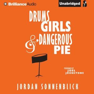 Drums, Girls, and Dangerous Pie, Jordan Sonnenblick