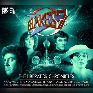 Blake's 7 - The Liberator Chronicles Volume 02, Simon Guerrier