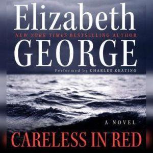 Careless in Red, Elizabeth George