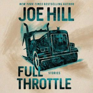 Full Throttle Stories, Joe Hill