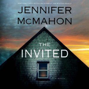 The Invited: A Novel, Jennifer McMahon