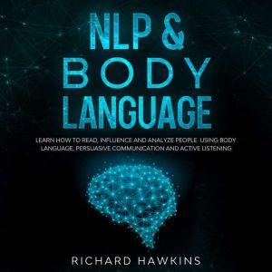 NLP & Body Language, Richard Hawkins