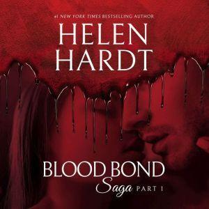 Blood Bond: 1, Helen Hardt