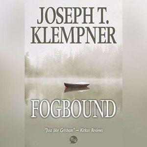 Fogbound, Joseph T. Klempner