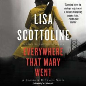 Everywhere That Mary Went A Rosato & Associates Novel, Lisa Scottoline