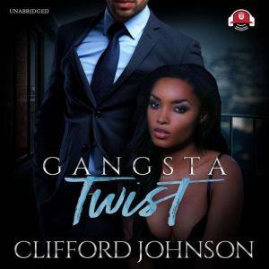 Gangsta Twist 1, Clifford Spud Johnson