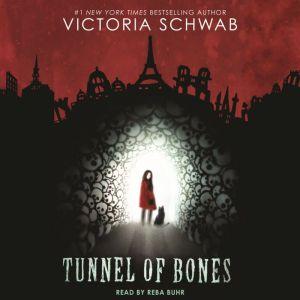 Tunnel of Bones, Victoria Schwab