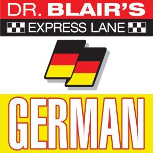 Dr. Blair's Express Lane: German German, Robert Blair